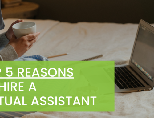 Top 5 Reasons to Hire a Virtual Assistant (or Professional)