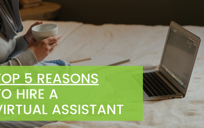 Top 5 Reasons to Hire a Virtual Assistant